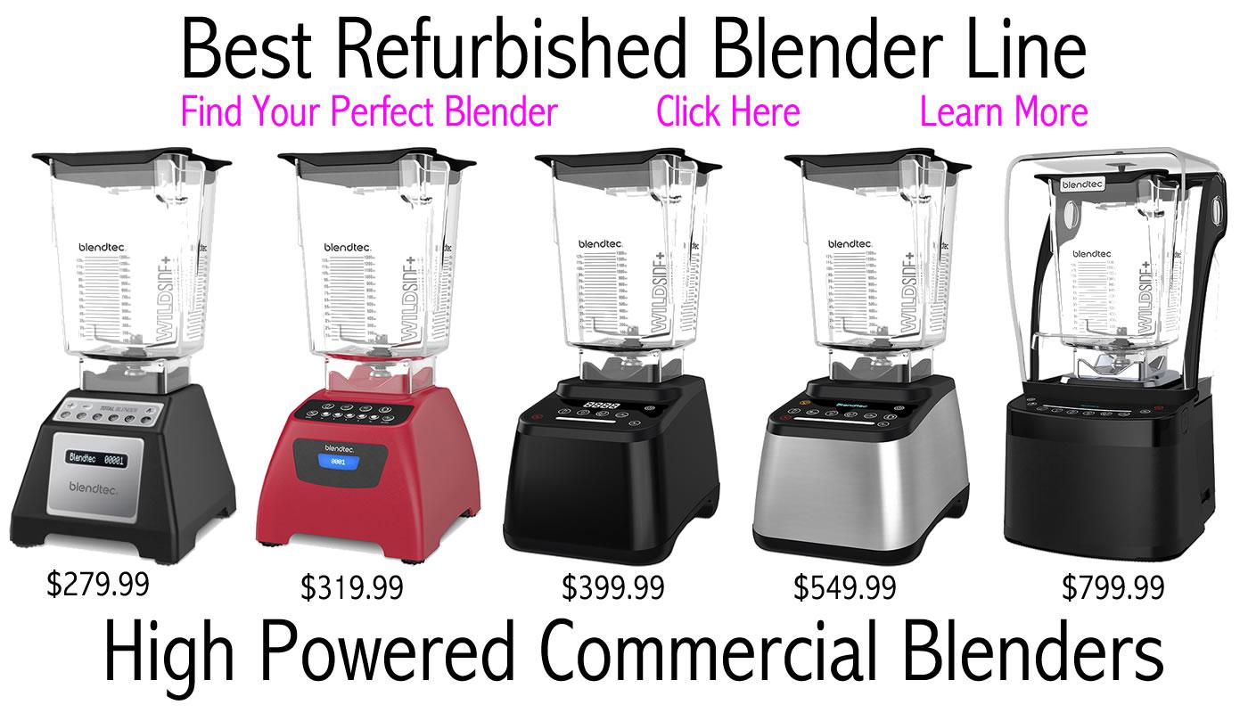 Blendtec Refurbished Blender line - Blendtec blenders, blendtec blender, refurbished, reconditioned, reconditioned blender, refurbished blender, blended, blends, blend, blender, recipe, recipes, smoothie blender, smoothies, smoothie, juicing, juice recipes, ice cream, ice, cream, daily vitamin, daily, vitamin, vitamin daily, blendtec, soup, soups, soup recipes, high power blender, high powered blenders, designer, classic, total blender classic, blendtec designer, blendtec classic, series, stealth.