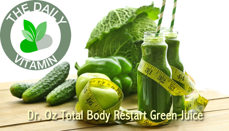Dr. Oz's Total Body Restart Green Juice