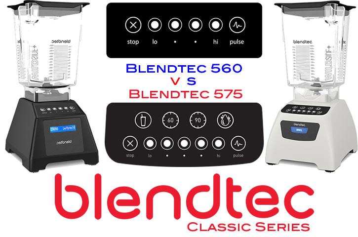 Blendtec Classic 560 vs Blendtec Classic 575