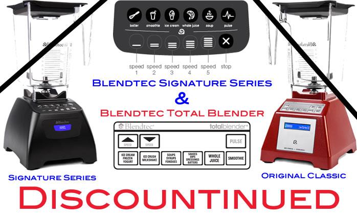 Blendtec Signature vs Classic Series - Discountinued