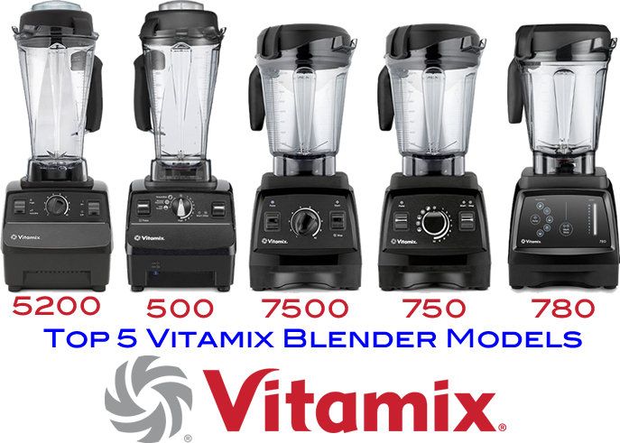 Vitamix - Top 5 Blender Models
