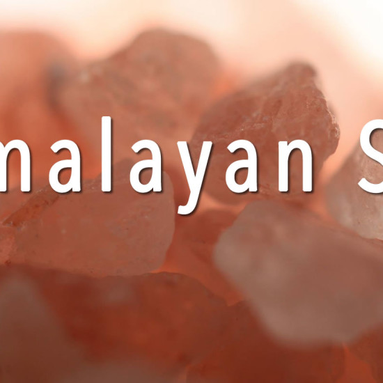 Himalayan Salt: Why is it Better?